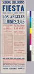 School children's fiesta in Los Angeles : June 2, 3, 4, 5