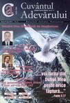 Buletinul Cultului Penticostal - Biserica lui Dumnezeu Apostolica, The Word of Truth, 2005, vol. 16, no. 6 = Cuvantul Adevarului, 2005, anul XVI, nr 6