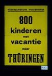 800 Kinderen met vacantie naar Thuringen