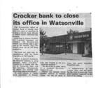 Crocker bank to close its office in Watsonville