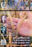 Buletinul Cultului Penticostal - Biserica lui Dumnezeu Apostolica, The Word of Truth, 2007, vol. 18, no. 7-8 = Cuvantul Adevarului, 2007, anul XVIII, nr 7-8