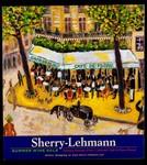 Summer 2000: Sherry-Lehmann Summer Wine Sale Featuring Paintings of Paris' Celebrated Cafes by Wayne Ensrud