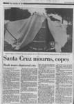 Santa Cruz mourns, copes