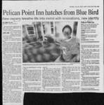 Pelican Point Inn hatches from Blue Bird